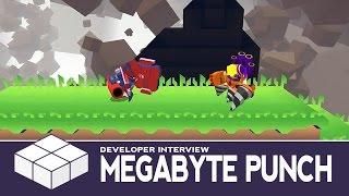Megabyte Punch - Gameplay & Developer Interview