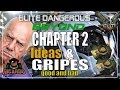 Elite: Dangerous Chapter 2 Beyond My thoughts and Gripes more moaning