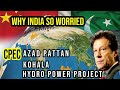 Azad Pattan and Kohala Hydro projects  Why India so worried about CPEC  CPEC in Azad Kashmir