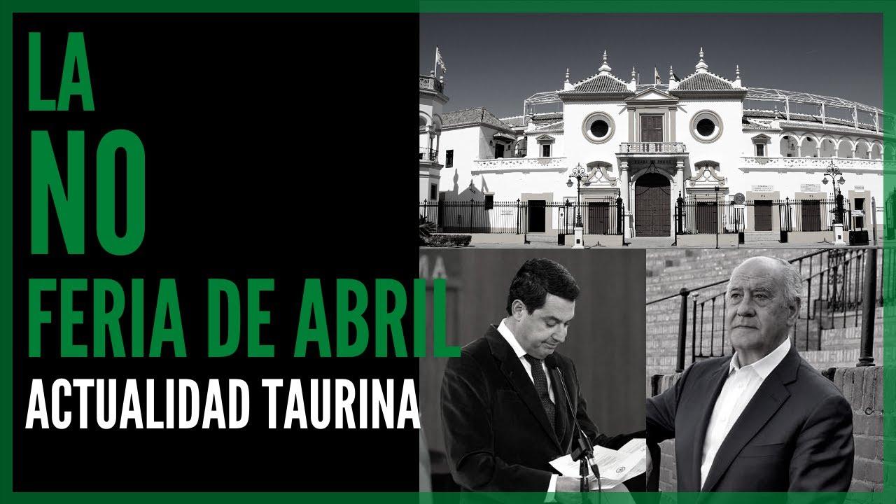 🐂 Actualidad 2021 | ⛔ La NO Feria de Abril 2021