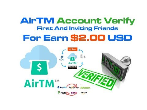 AirTM Account Verify First And Inviting Friends For Earn $2 00 USD -  Смотреть видео