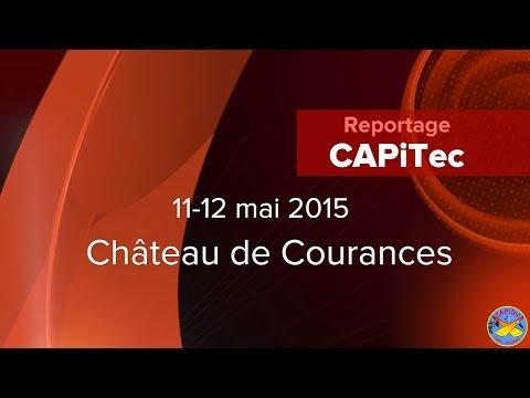 Reportage CAPiTec lors du BET 2015 à Courances