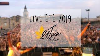 Extraits live été 2019 / 21 Juin Le Duo