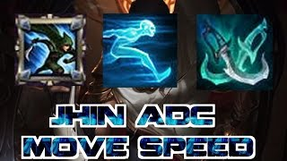 JHIN ADC MOVE SPEED!!!