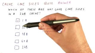 Cache Line Sizes Quiz Solution - Georgia Tech - HPCA: Part 3