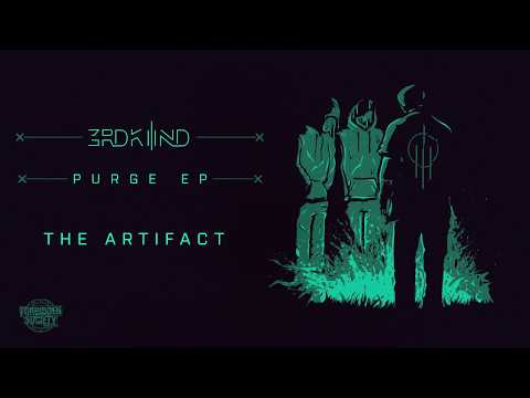 3RDKND (Donny x Forbidden Society x Katharsys) - The Artifact [PREMIERE]
