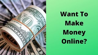 Want to make money online? new making systems available for you