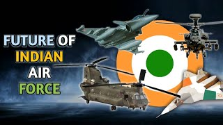 future-of-the-indian-air-force-how-will-the-indian-air-force-be-in-2030-indian-air-force-future