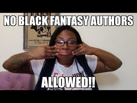No Black Fantasy Authors Allowed!