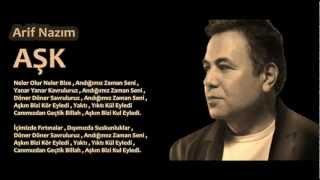 Arif Nazım - Aşk (Dert Sahibine)