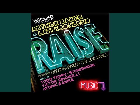 Raise (StoneBridge Mix)
