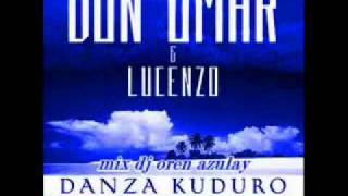 Don Omar & Lucenzo Danza Kuduro (MIX DJ OREN AZULAY)