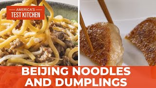 How to Make Pork Dumplings and Zha Jiang Mian (Beijing-Style Meat Sauce and Noodles)