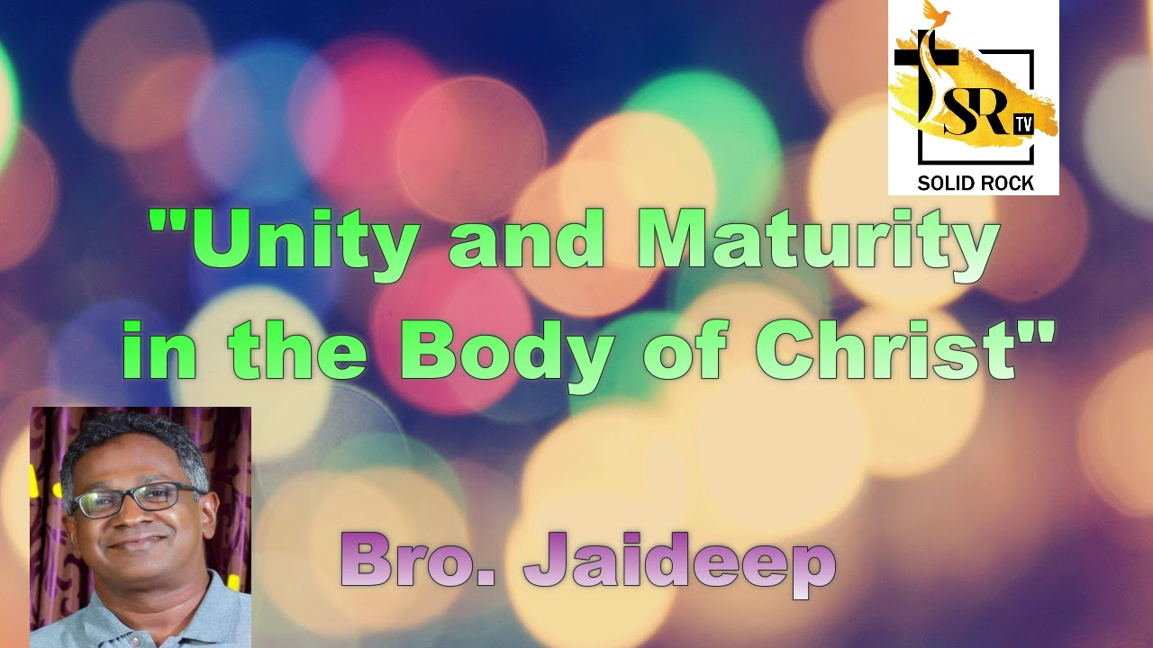 Unity and maturity in the body of christ
