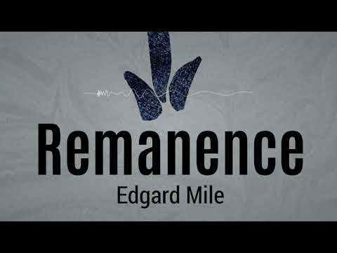Edgard Mile - Remanence [Melodic Tech House] [EKM.CO]