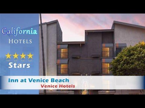 Inn at Venice Beach - Los Angeles Hotels, California