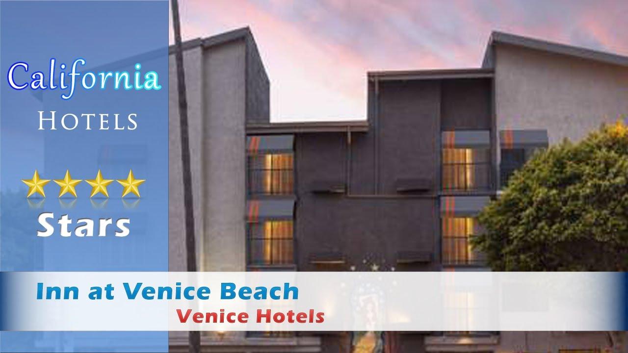 Inn At Venice Beach Los Angeles Hotels California