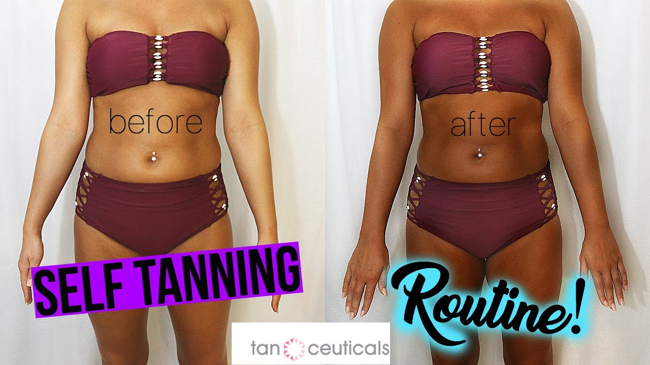 Updated Self Tanning Routine 2017 ☼ ☼ ☼ Youtube