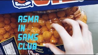 Doing ASMR at Sams Club....