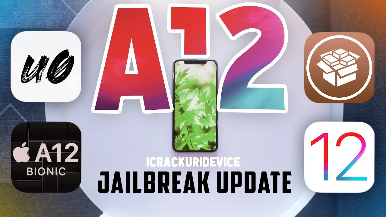iOS 12 Jailbreak Updates: A12 Jailbreak Tweaks & iOS 12 3 WARNING!