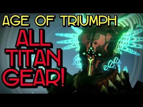 all titan gear | age of triumph | destiny - youtube
