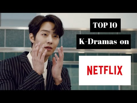 Top 10 Best Netflix K-Dramas to Watch Now! 2019 (with English sub)