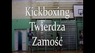 KICKBOXING TWIERDZA ZAMOŚĆ