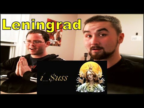 Leningrad - i_$uss (Ленинград)| First REACTION with Kenny and Mark