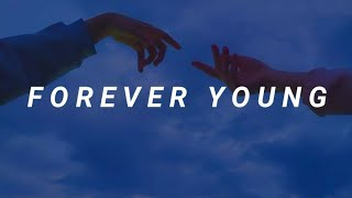 Becky Hill - Forever Young [LYRICS]