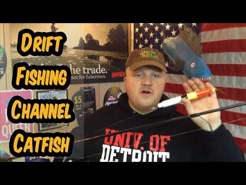 Drift Fishing For Channel Catfish In Rivers- Anybody Can Do It!