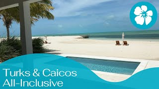 *NEW All-Inclusive Ambergris Cay Turks & Caicos