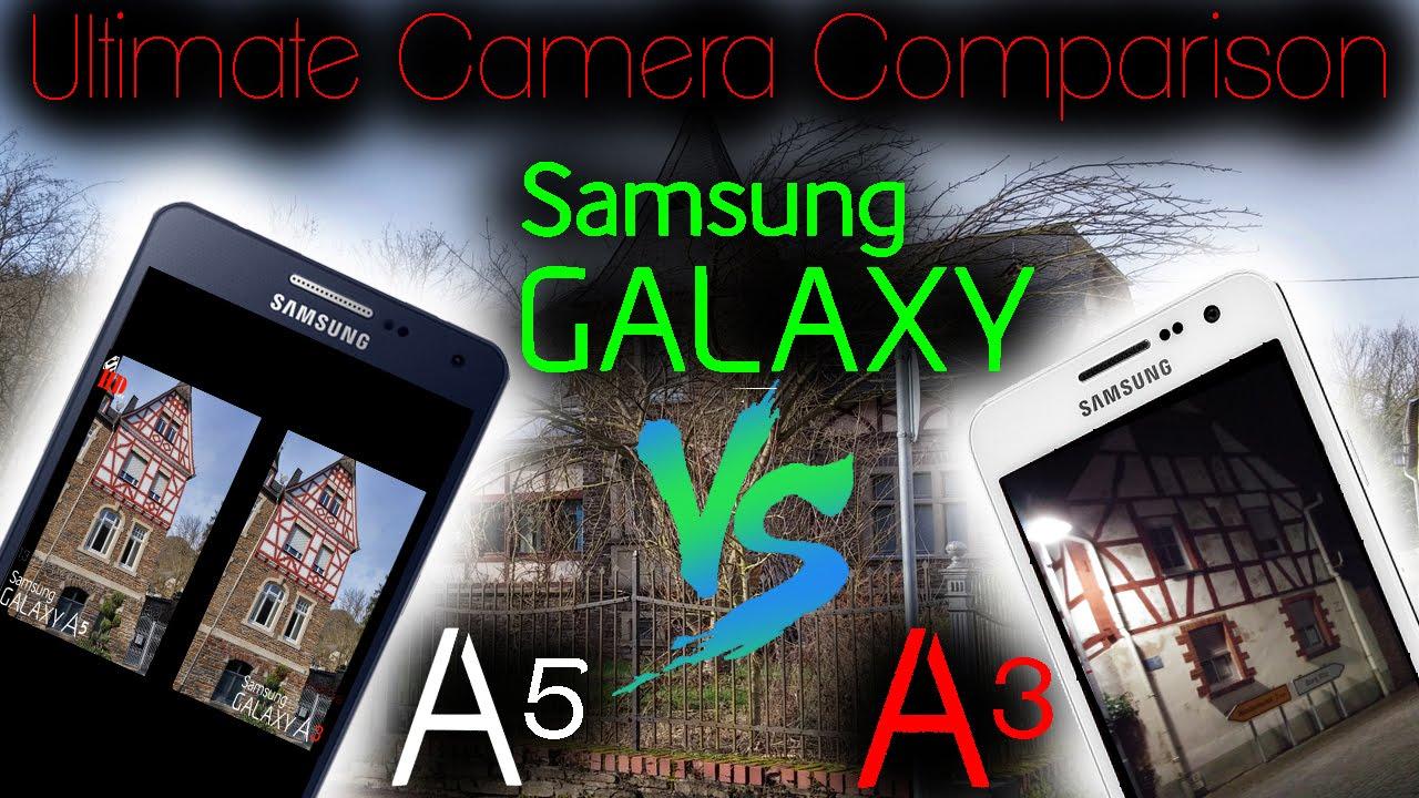 samsung galaxy a5 vs samsung galaxy a3 ultimate camera comparison 4k uhd super hd view youtube. Black Bedroom Furniture Sets. Home Design Ideas