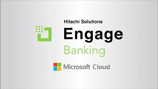 Hitachi Solutions Engage for Banking: Commercial Banking