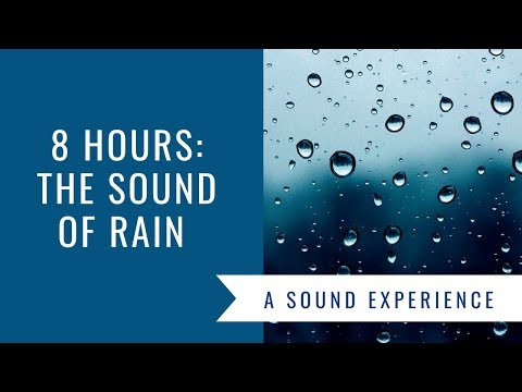 Rain and Music Sounds 8 Hours:The Sound of Rain Meditation, Deep Sleep,Relaxing Sounds