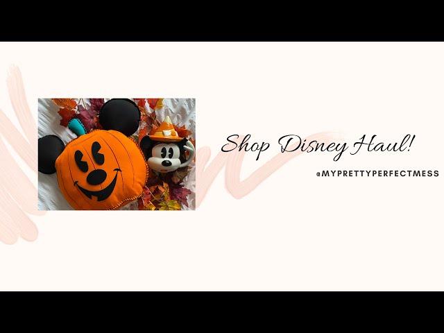 Shop Disney Haul