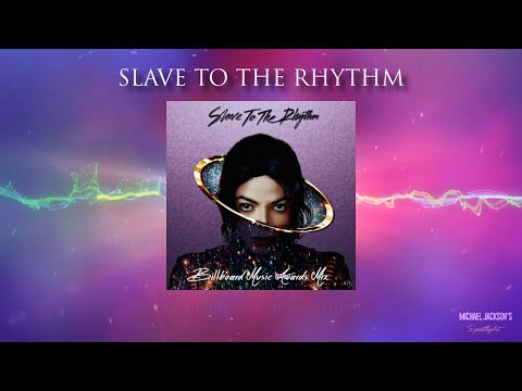 Michael Jackson - Slave To The Rhythm (BMA Mix)