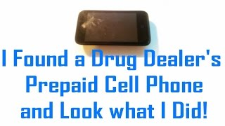 I found a Drug Dealer's Prepaid Cell Phone and Look what I Did (Comedy Gold / Our Denver Days)