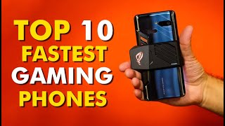The 10 Best Fastest Gaming Phones of 2021
