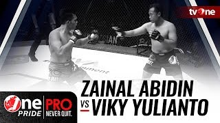 Video [HD] Zainal Abidin vs Viky Yulianto - One Pride Pro Never Quit #21 download MP3, 3GP, MP4, WEBM, AVI, FLV Oktober 2018