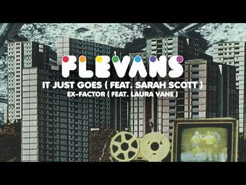 Flevans - It Just Goes (feat. Sarah Scott)