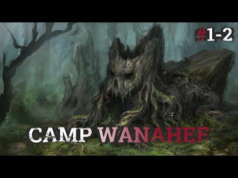 Camp Wanahee #1-2   Amazing Summer Camp Horror Story By: Wanahee   #DMTsCryptidCrew #EarlyAccess  