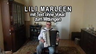 LILI MARLEEN mit Text ohne Vokal zum Mitsingen