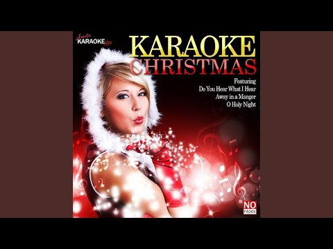 Do You Hear What I Hear (In The Style Of Johnny Mathis) (Karaoke Version)