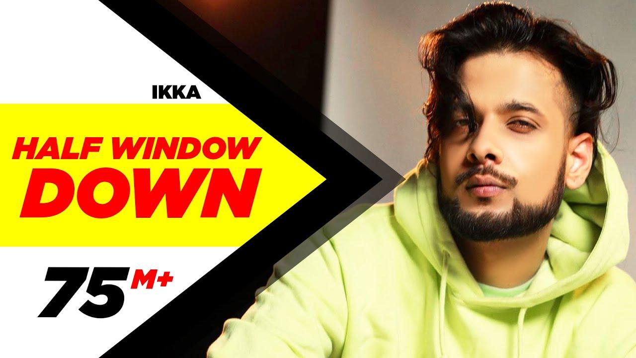 Half Window Down Ikka Dr Zeus new song