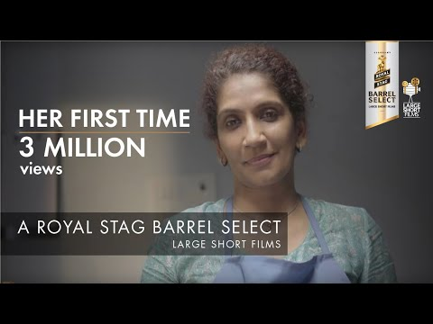 HER FIRST TIME I DIVYA UNNY I ROYAL STAG BARREL SELECT LARGE