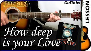 How to play How Deep is Your Love 💖 – Bee Gees / Guitar Tutorial 🎸