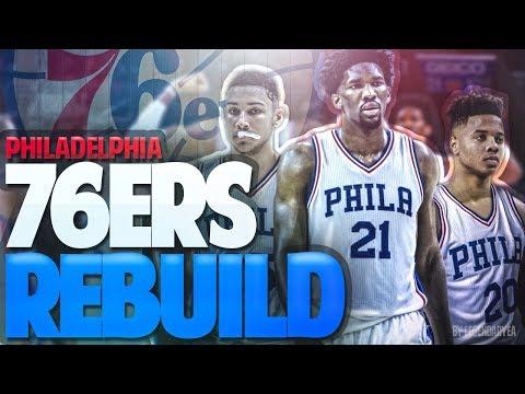 THE GREATEST TEAM EVER?!! PHILADELPHIA 76ERS REBUILD! NBA 2K18