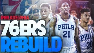 The greatest team ever?!! philadelphia 76ers rebuild! nba 2k18
