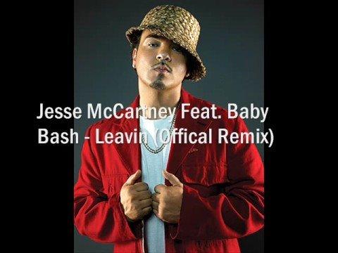 Jesse McCartney Feat. Baby Bash - Leavin (Offical Remix 08)