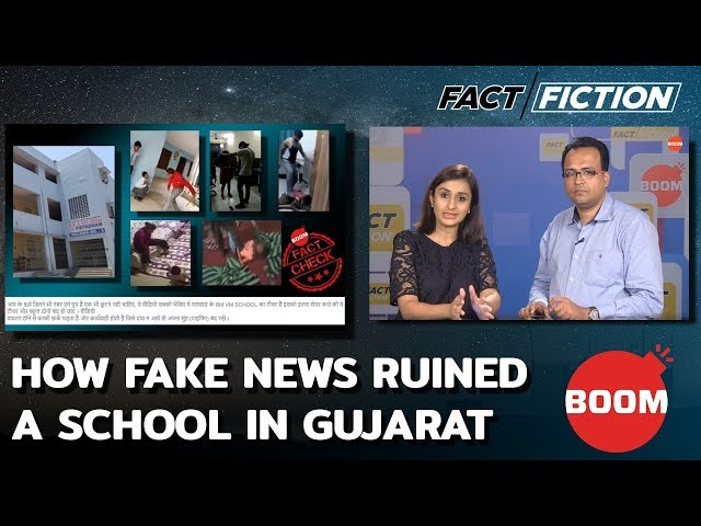 Fact Vs Fiction: How Fake News Ruined A School In Gujarat